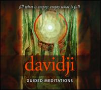 Guided Meditations: Fill What Is Empty; Empty What Is Full - Davidji