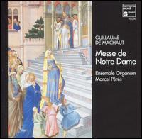 Guillaume de Machaut: Messe de Notre Dame - Antoine Sicot (vocals); Ensemble Organum; Jean-Etienne Langianni (vocals); Jerome Casalonga (vocals);...