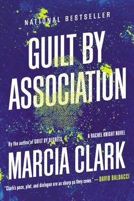 Guilt by Association - Clark, Marcia