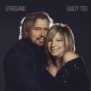 Guilty Too - Barbra Streisand