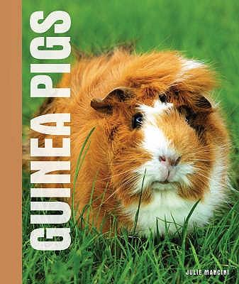 Guinea Pigs - Mancini, Julie