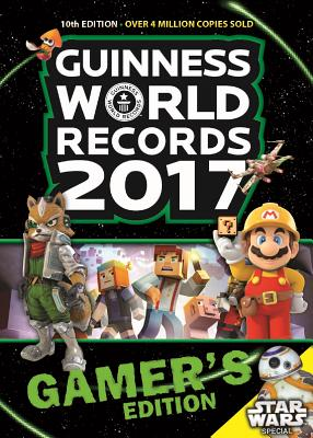 Guinness World Records 2017 Gamer's Edition - Guinness World Records, and Ali-A (Contributions by)