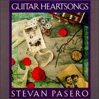 Guitar Heartsongs - Stevan Pasero