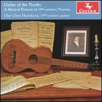 Guitar of the North: A Musical Portrait of 19th Century Norway - Olav Chris Henriksen (guitar)