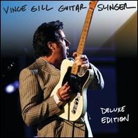 Guitar Slinger [Deluxe Version] - Vince Gill