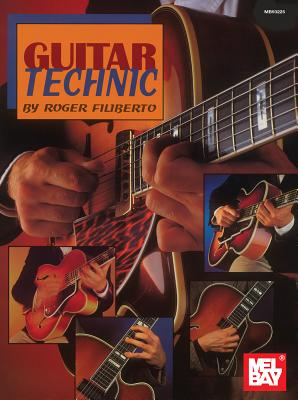 Guitar Technic - Filiberto, Roger