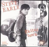 Guitar Town [OGV] - Steve Earle