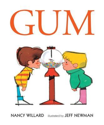 Gum - Willard, Nancy, and Newman, Jeff