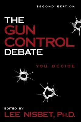 Gun Control Debate 2nd Edition - Nisbet, Lee (Editor)