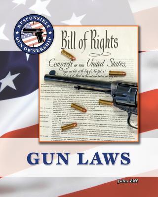 Gun Laws - Ziff, John