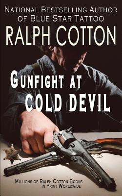 Gunfight at Cold Devil - Cotton, Ralph