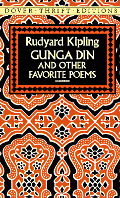 Gunga Din and Other Favorite Poems - Kipling, Rudyard, and Dover Thrift Editions
