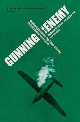 Gunning for the Enemy - McIntosh, Wallace, and Rolfe, Mel