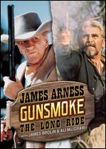Gunsmoke: The Long Ride - Jerry Jameson