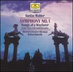 Gustav Mahler: Symphony No. 1; Songs of a Wayfarer