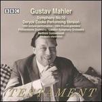 Gustav Mahler: Symphony No. 10 (Deryck Cooke Performing Version)