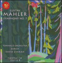 Gustav Mahler: Symphony No. 7 - Zurich Tonhalle Orchestra; David Zinman (conductor)