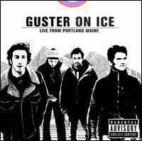 Guster on Ice: Live from Portland, Maine - Guster