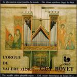 Guy Bovet à L'Orgue de la Basilique de Valère, Vol. 1