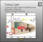 György Ligeti: Continum; Zehn Stück für Bläserquintet; Artikulation