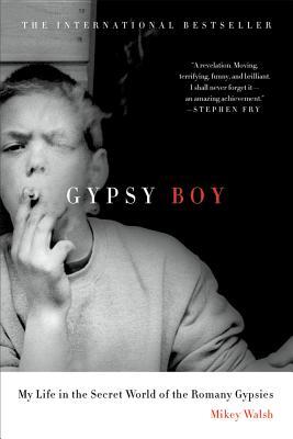 Gypsy Boy - Walsh, Mikey, and Joseph, Peter (Editor)