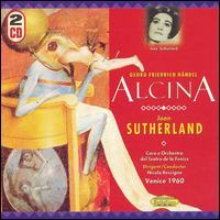 Händel: Alcina - Cecilia Fusco (vocals); Joan Sutherland (vocals); Monica Sinclair (vocals); Nicola Monti (vocals); Oralia Dominguez (vocals);...