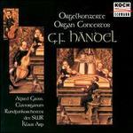 Händel: Organ Concertos op. 7/8-12