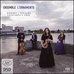 Händel, Vivaldi: Concerti e Arie
