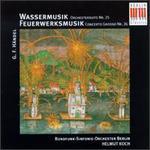 Händel: Wassermusik; Feuerwerksmusik