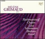 H�l�ne Grimaud plays Rachmaninoff, Chopin, Liszt, Schumann, Brahms, Ravel (Box Set)