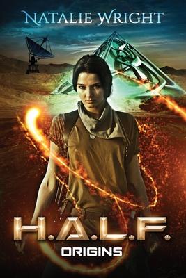 H.A.L.F.: Origins - Wright, Natalie