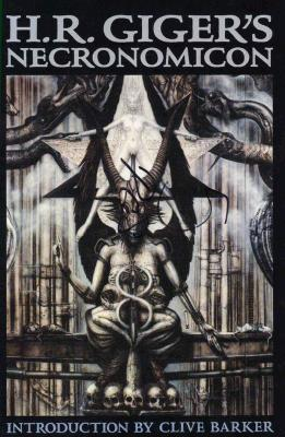 H. R. Giger's Necronomicon - Giger, H R, and Barker, Clive (Introduction by)