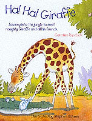 Ha! Ha! Giraffe - Repchuk, Caroline