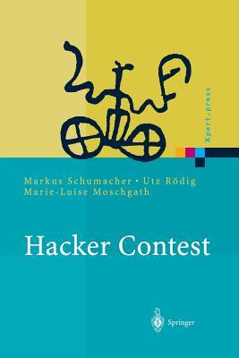 Hacker Contest: Sicherheitsprobleme, Losungen, Beispiele - Schumacher, Markus