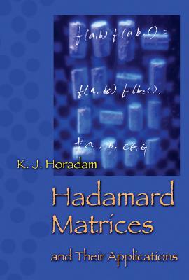 Hadamard Matrices and Their Applications - Horadam, K J