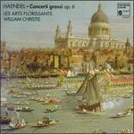 Haendel: Concerti Grossi Op. 6