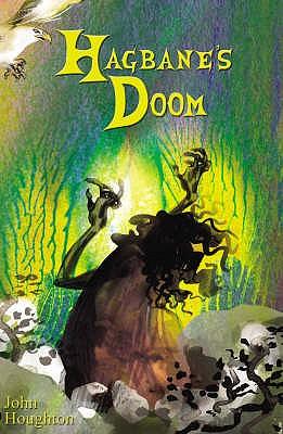 Hagbane's Doom - Houghton, John, and Kenward, Ruth (Editor)