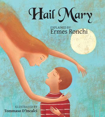 Hail Mary - Ronchi, Ermes