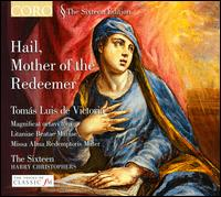 Hail, Mother of the Redeemer - Tomás Luis de Victoria - The Sixteen (choir, chorus); Harry Christophers (conductor)