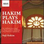 Hakim plays Hakim: The Stahlhuth-Jann Organ St. Martin's Church, Dudelange