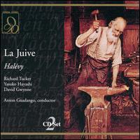 Halévy: La Juive - Anthony Baldwin (vocals); Brian Etheridge (vocals); David Gwynne (vocals); Edgar Fleet (vocals); John Frost (vocals);...