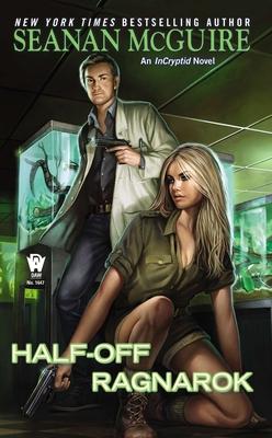 Half-Off Ragnarok - McGuire, Seanan