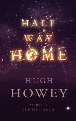 Half Way Home - Howey, Hugh