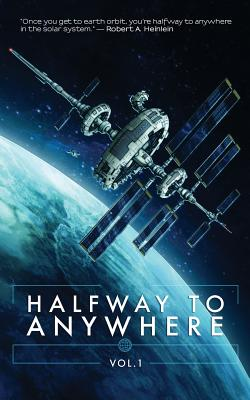 Halfway to Anywhere Volume 1 - Faherty, Jg, and Henderson, Jeremy, and Paradias, Konstantine