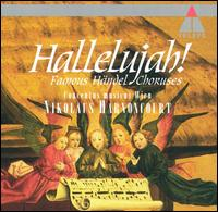 Hallelujah! Famous Händel Choruses - Concentus Musicus Wien; Lucia Popp (vocals); Paul Esswood (vocals); Arnold Schoenberg Choir (choir, chorus);...
