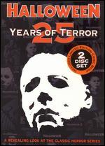 Halloween: 25 Years of Terror -