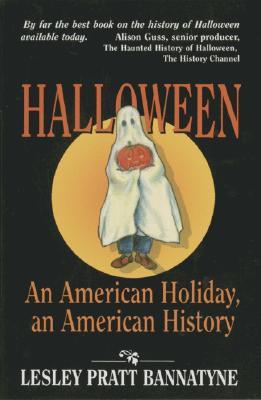 Halloween: An American Holiday, an American History - Bannatyne, Lesley