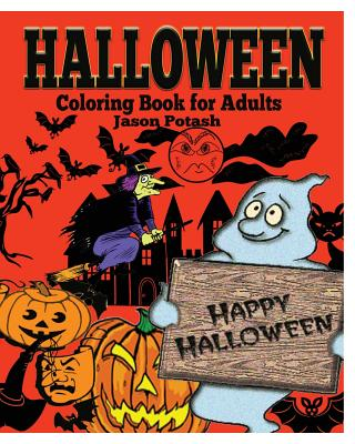 Halloween Coloring Book for Adults - Potash, Jason