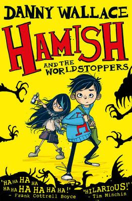 Hamish and the WorldStoppers - Wallace, Danny