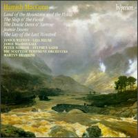 Hamish MacCunn: Land of the Mountain and the Flood; The Ship o' the Fiend; The Dowie Dens o' Yarrow; Jeanie Deans - Scottish National Opera Chorus (choir, chorus); BBC Scottish Symphony Orchestra; Martyn Brabbins (conductor)